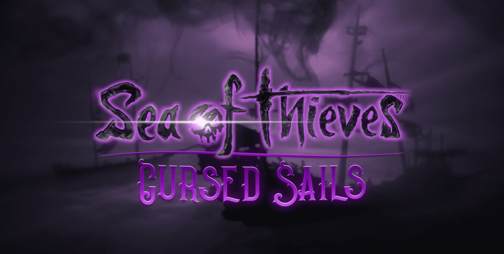 Sea of Thieves: Cursed Sails