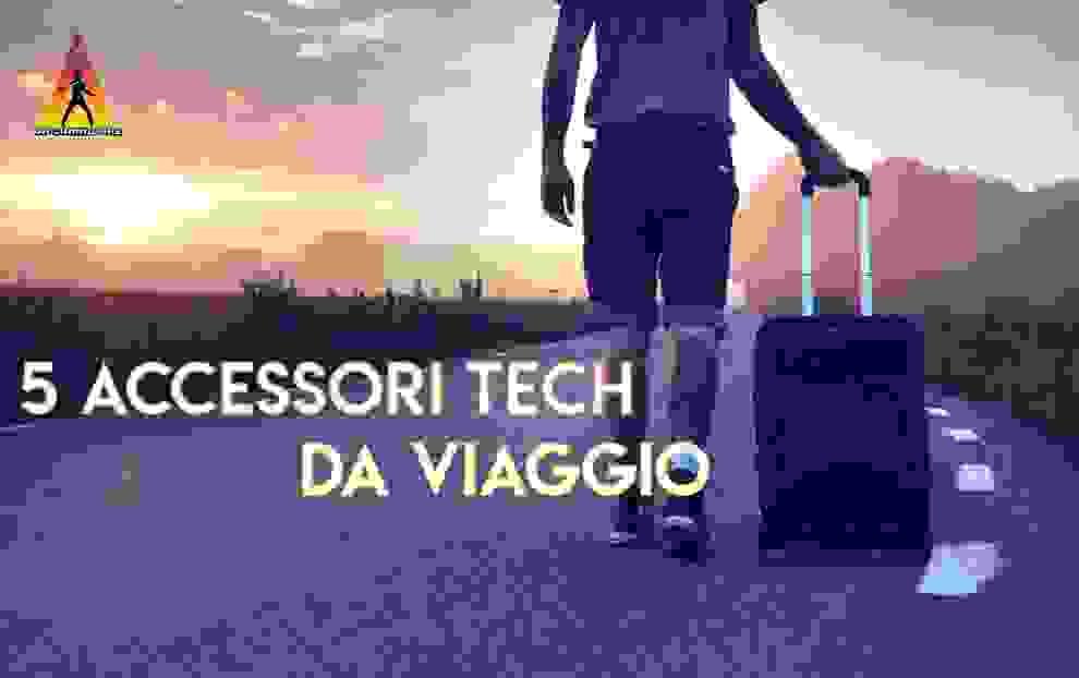 5 accessori tech da viaggio - DrCommodore f0caccd692c0