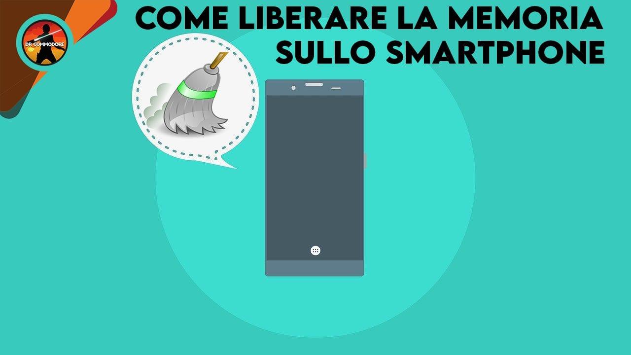 liberare memoria smartphone