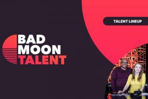 Bad Moon Talent