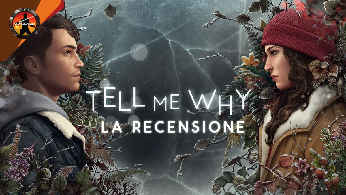 Tell Me Why recensione