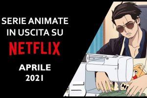 netflix - aprile 2021