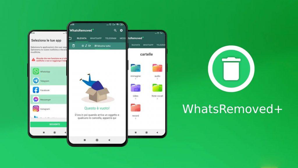 WhatsRemoved+ Whatsapp messaggi cancellati