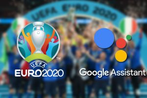 Google Assistant Euro 2020