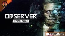 Recensione Observer System Redux