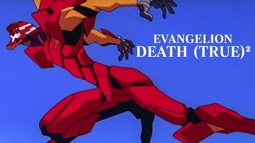Evangelion: Death(True)²