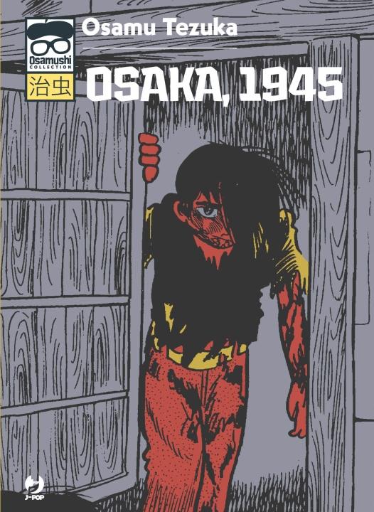 Osaka 1945