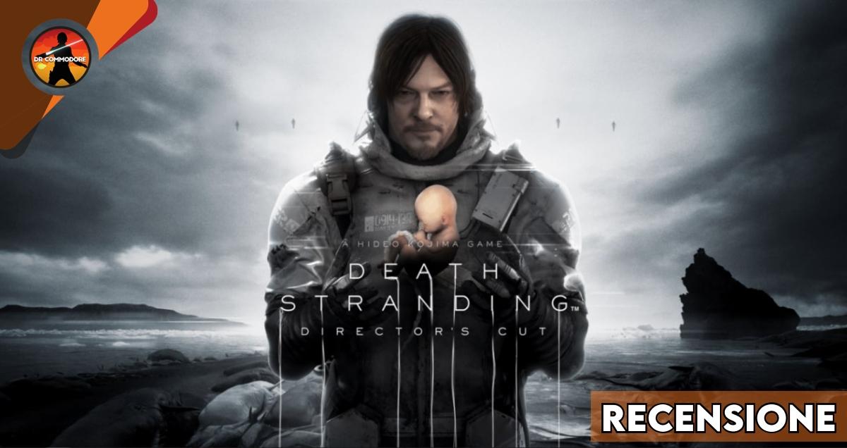 Death Stranding Director's Cut recensione